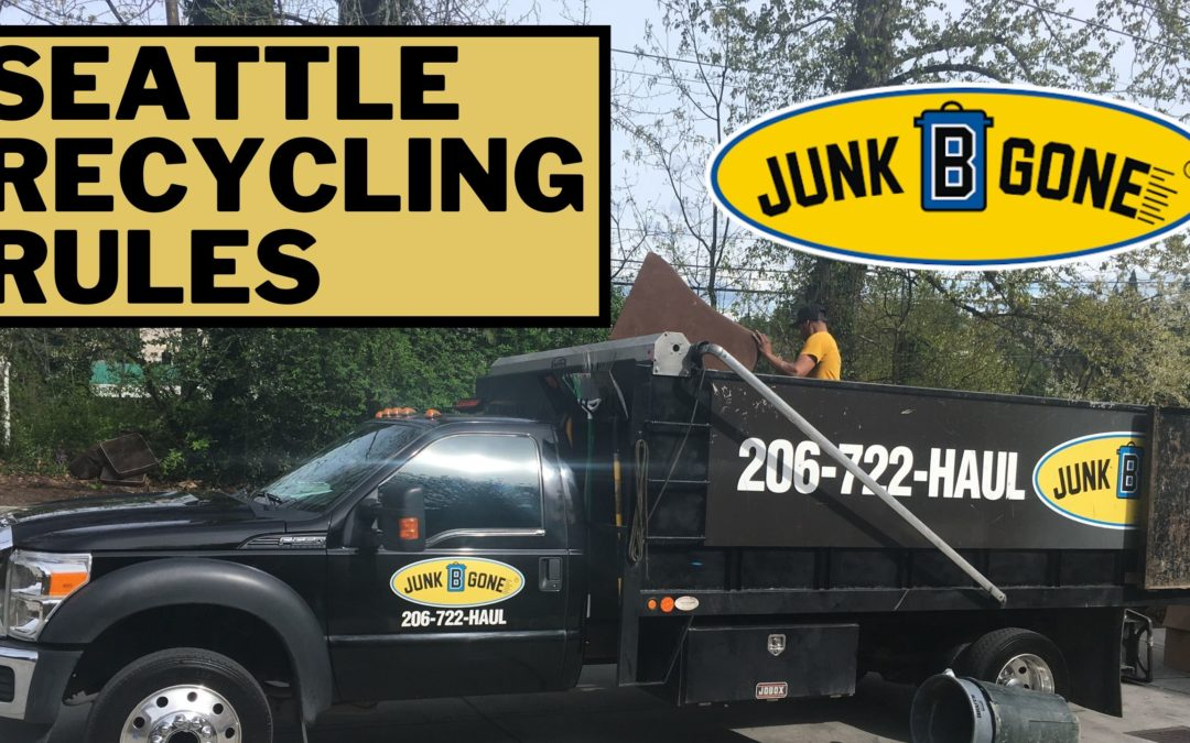 Seattle Recycling Rules Explained by Junk B Gone